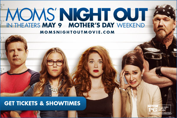 4 Reasons ALL Moms Should See 'Moms Night Out'