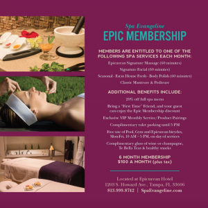 Spas in Tampa- Spa Evangeline Epic Membership